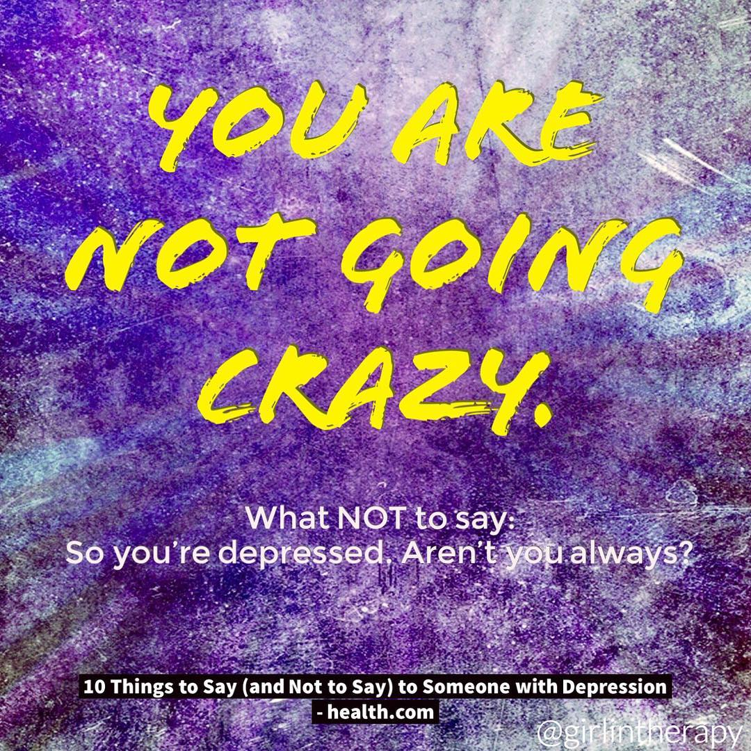 You are not going crazy
