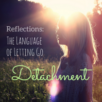 detachment - language of letting go - IG - girlintherapy