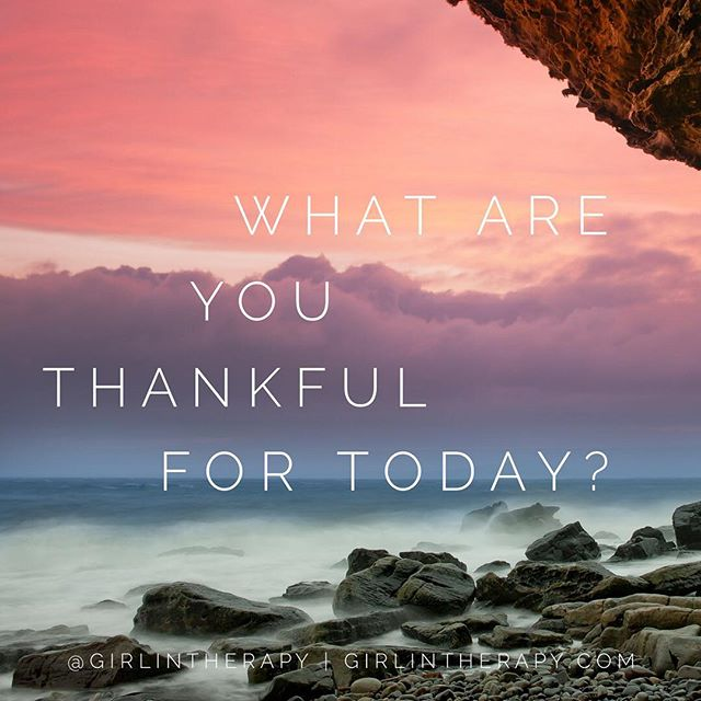 I am thankful list - girlintherapy