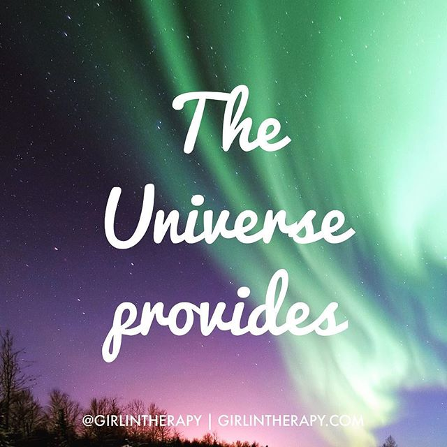 power of the universe - girlintherapy