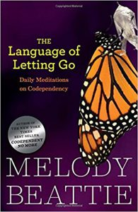 The Language of Letting Go - Melody Beattie - girlintherapy
